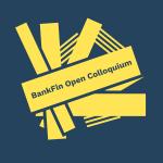 bankfin open colloquium